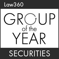 Law 360: Group of the Year – Securities