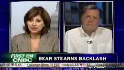 """Bear Sterns Backlash"" - CNBC"