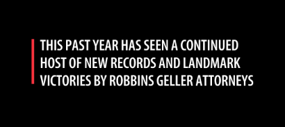 Robbins Geller Announces Achievements from the Past Year