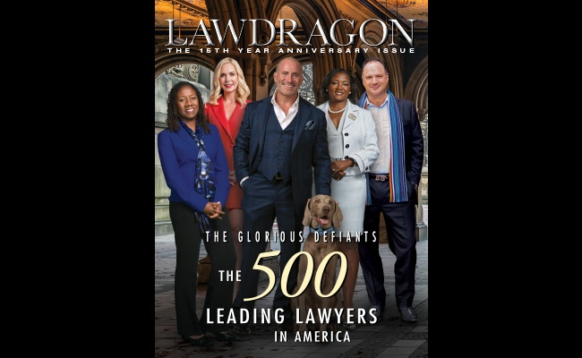 "Our Very Own Paul Geller (with his loyal sidekick Gary) Front and Center in Lawdragon's ""Leading Lawyers"" Fifteenth Anniversary Issue"